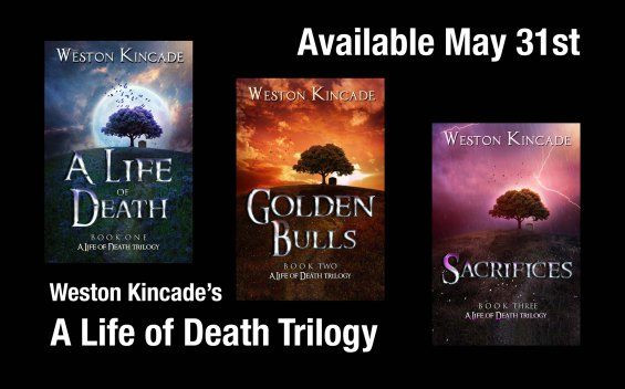 a-life-of-death-trilogy-weston-kincade